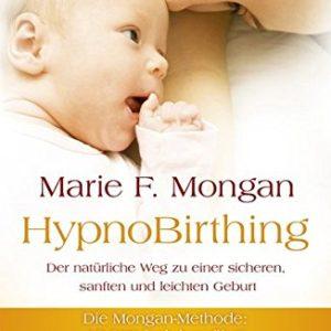 HypnoBirthing Buch Marie Mongan